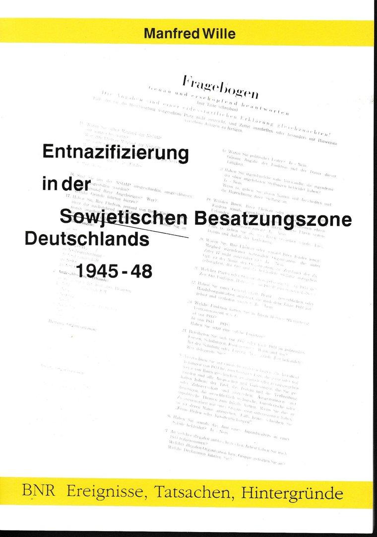 Entnazifizierung in der sowjetischen Besatzungszone 1945-1948