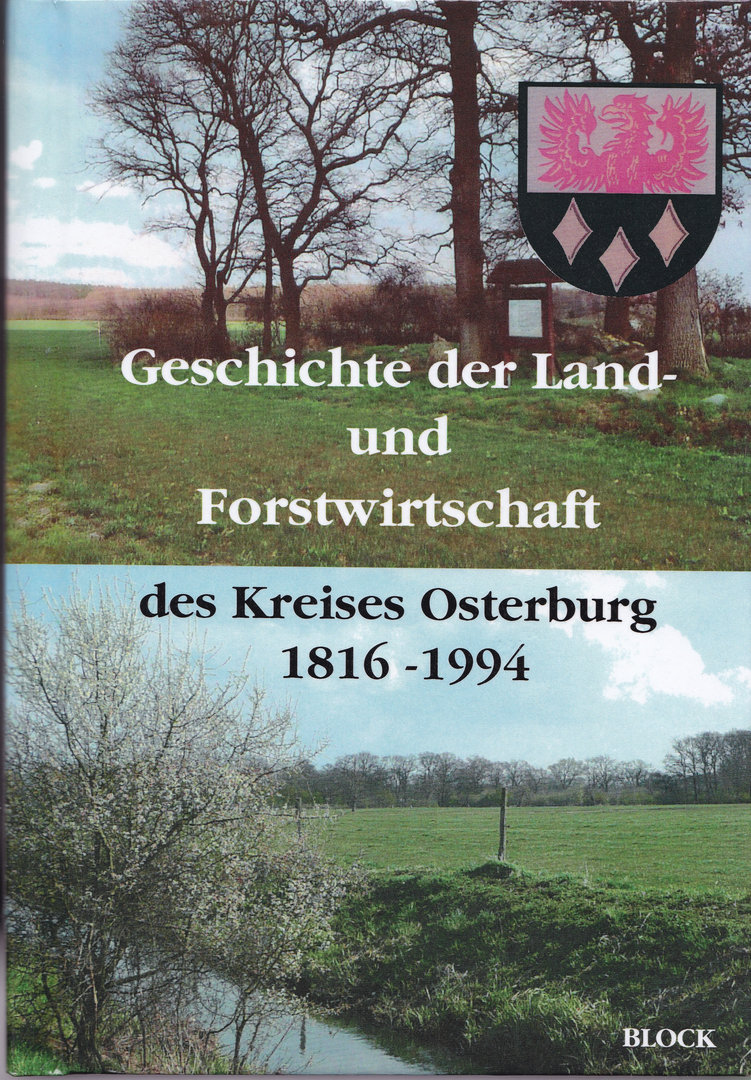 Geschichte der Land- und Forstwirtschaft des Kreises Osterburg