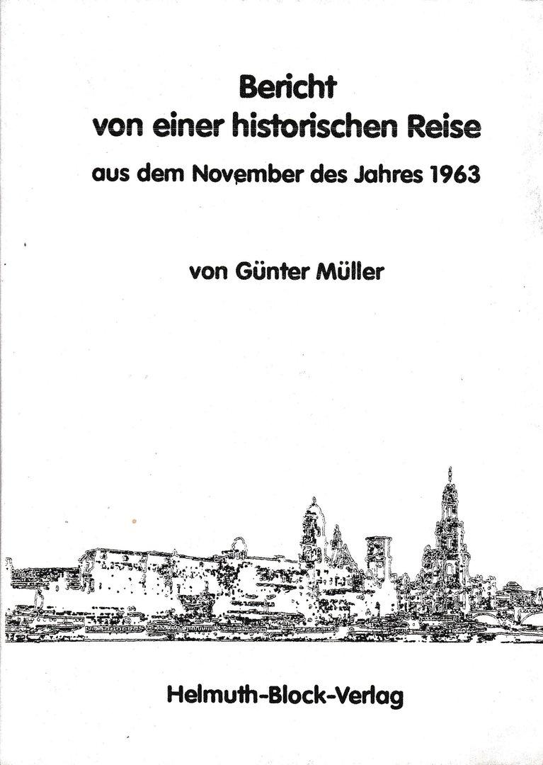 Bericht von einer historischen Reise aus dem November des Jahres 1963