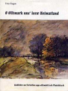O Olltmark uns' leew Heimatland