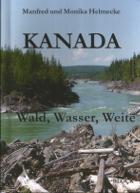 Kanada - Wald, Wasser, Weite