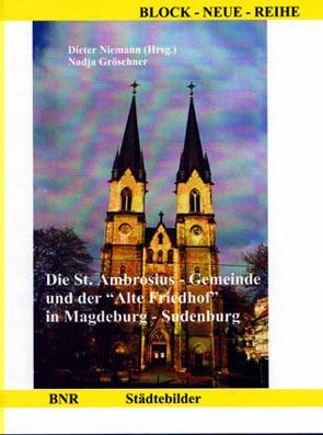 """Die St. Ambrosius-Gemeinde und der """"Alte Friedhof"""" in Magdeburg-Sudenburg"""