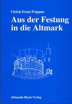 Aus der Festung in die Altmark