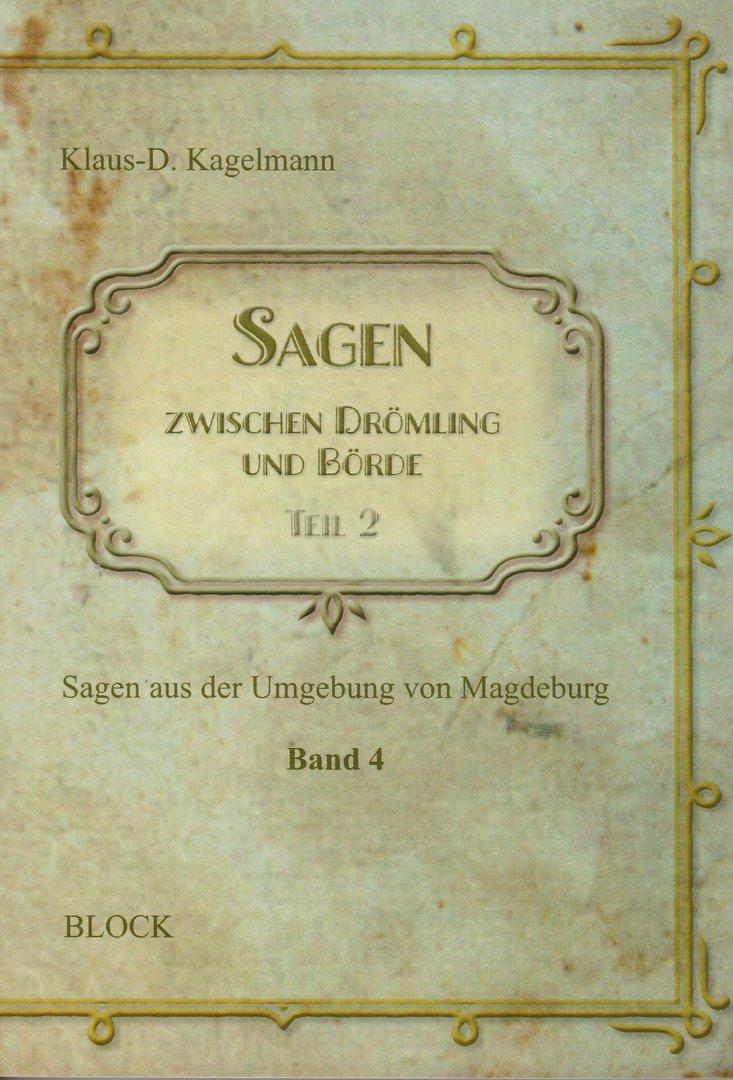 Sagen zwischen Drömling und Börde  Sagen aus der Umgeburg von Magdeburg (Teil 2)