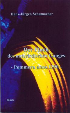 Der Fluch des unterirdischen Ganges - Pommern anno 1390