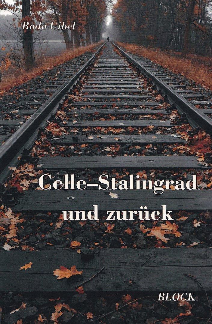Celle-Stalingrad und zurück