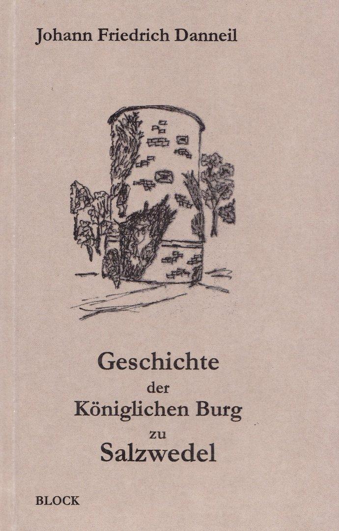 Geschichte der Königlichen Burg zu Salzwedel