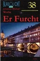 038 Er Furcht