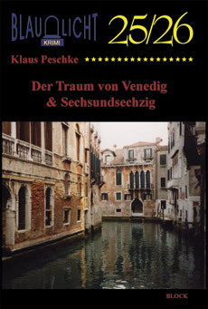 025/026 Der Traum von Venedig & Sechsundsechzig