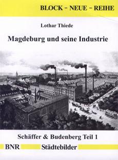 Magdeburg und seine Industrie
