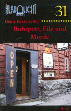 031 Ruhrpott, Filz und Morde